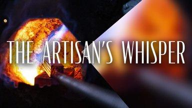 The Artisan's Whisper