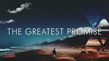 The Greatest Promise