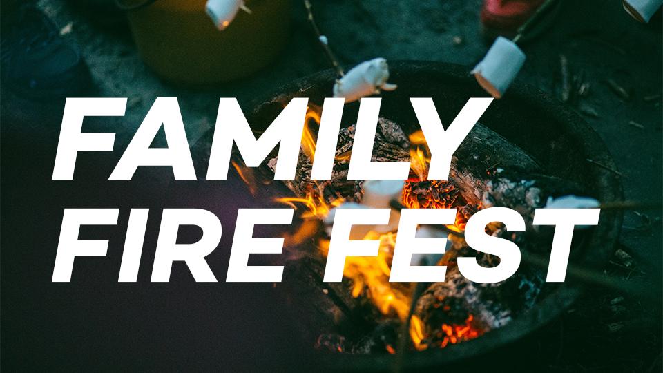 Family Fire Fest
