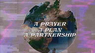 A Prayer, A Plan, A Partnership