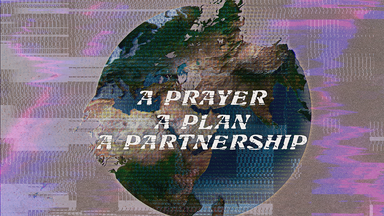 A Prayer, A Plan, A Partnership